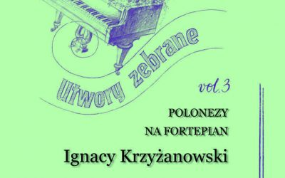 Krzyżanowski – Collected Works for Piano, vol. 3