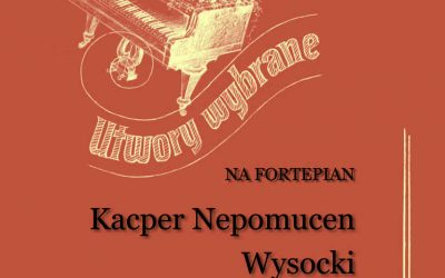 Wysocki – Selected Works for Piano