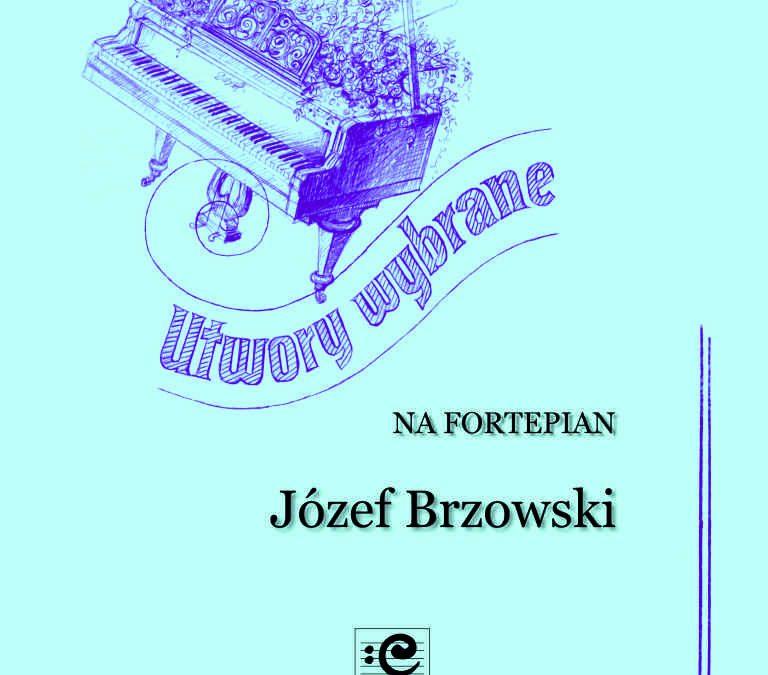 Brzowski – Utwory wybrane na fortepian
