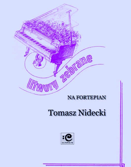 Nidecki – Collected Works for Piano