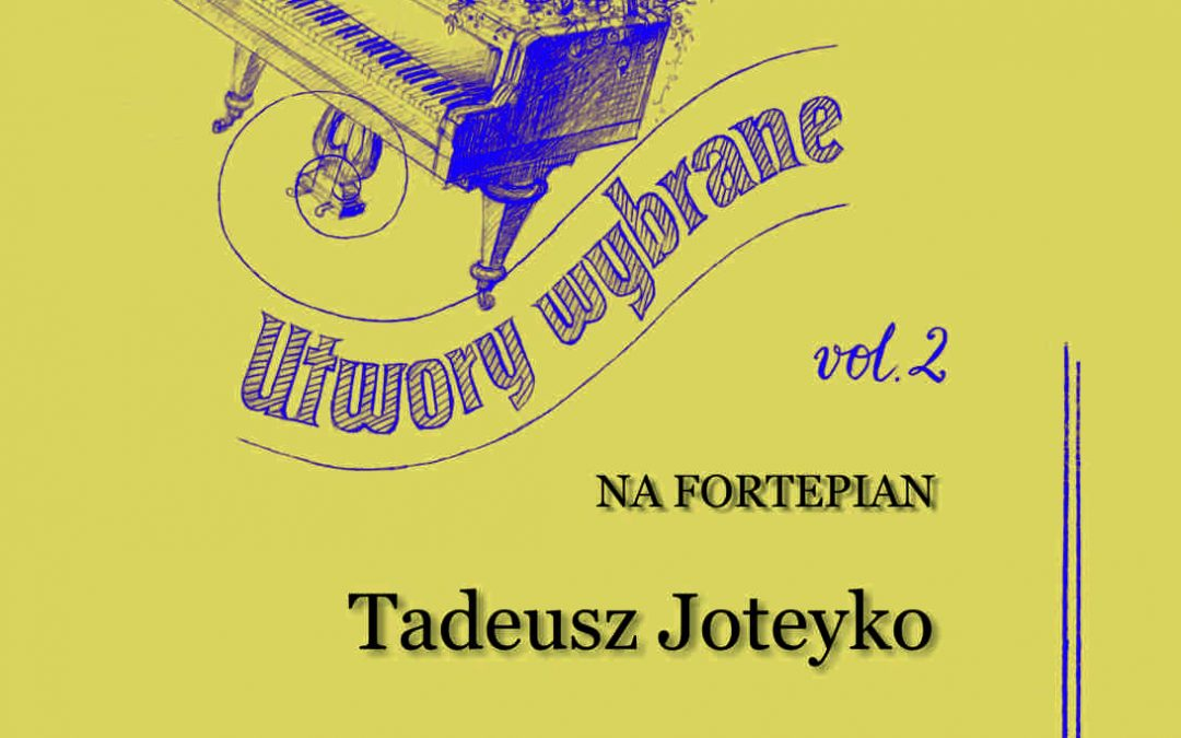 Joteyko – Selected Works for Piano, Vol. 2