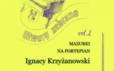 Krzyżanowski – Collected works for Piano, Vol. 2