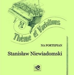 Niewiadomski – Theme and Variations for Piano