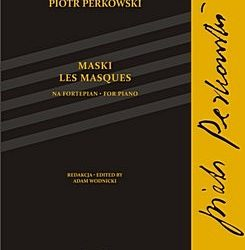 Perkowski – Masques for Piano