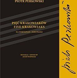 Perkowski – Pięć krakowiaków na fortepian