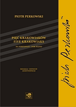 Perkowski – Five Krakowiaks for Piano