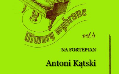 Kątski (Kontski) –  Utwory wybrane na fortepian vol. 4