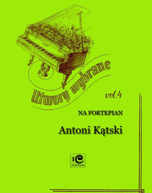 Kątski (Kontski) – Selected Works for Piano, Vol. 4